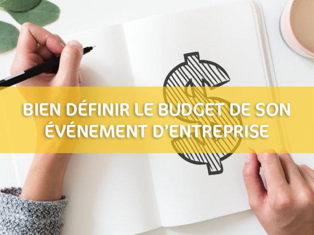 Bien définir le budget de son événement d'entreprise