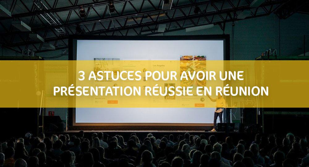 Astuces pour une présentation réussie
