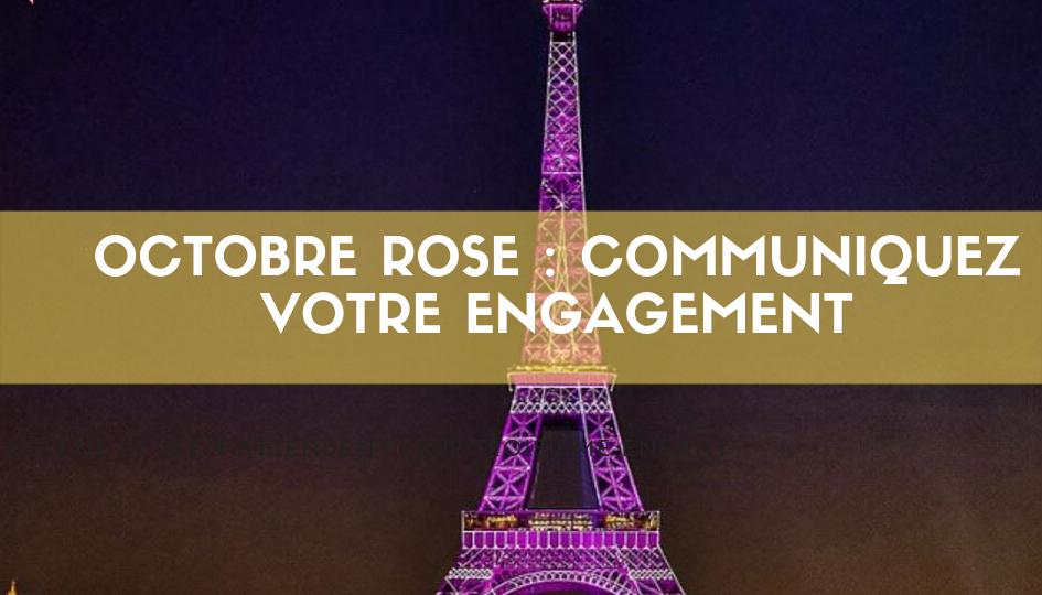 Octobre rose : communiquez votre engagement